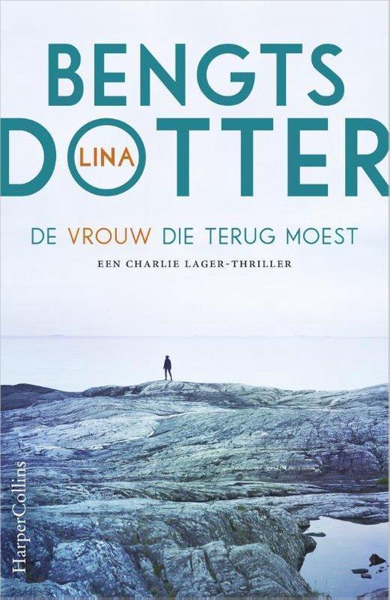 Boek cover De vrouw die terug moest van Lina Bengtsdotter (Paperback)
