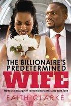 The Billionaire's Predetermined Wife