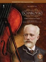 Tchaikovsky Concerto for Violin and Orchestra in D Major