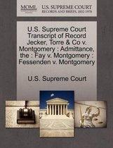 U.S. Supreme Court Transcript of Record Jecker, Torre & Co V. Montgomery