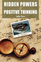 Hidden Powers Of Positive Thinking