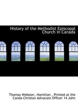 History of the Methodist Episcopal Church in Canada
