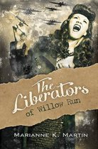 The Liberators of Willow Run