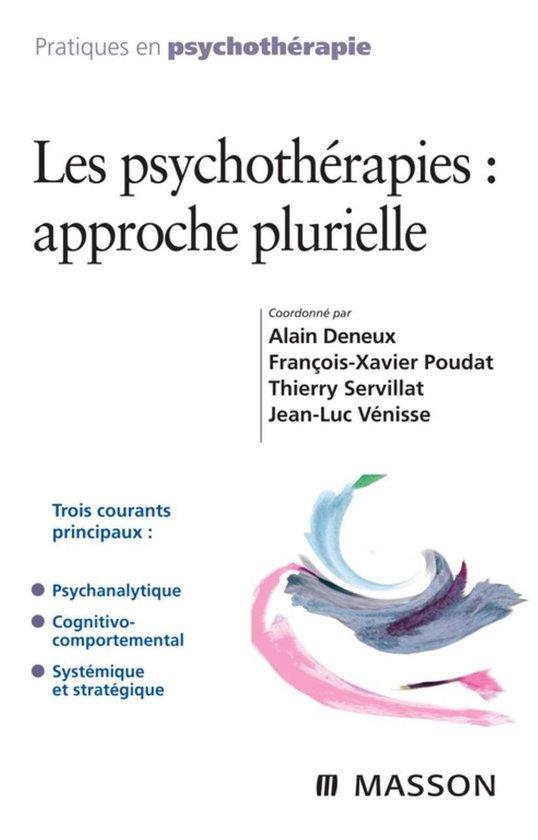 Afbeelding van Les psychothérapies : approche plurielle