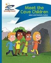 Reading Planet - Meet the Cave Children - Blue