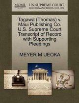 Tagawa (Thomas) V. Maui Publishing Co. U.S. Supreme Court Transcript of Record with Supporting Pleadings