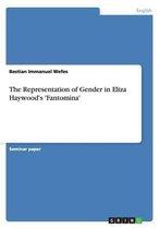 The Representation of Gender in Eliza Haywood's 'fantomina'