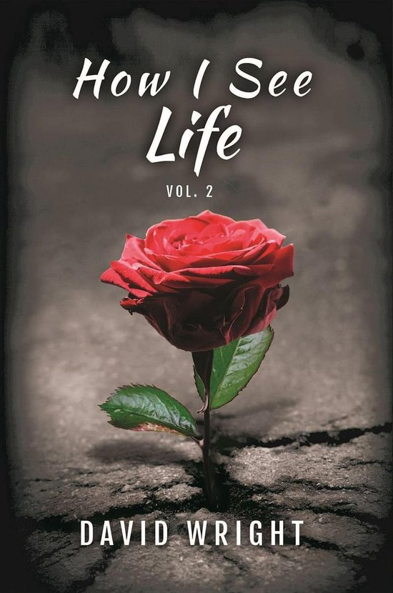 How I See Life, Volume 2
