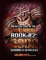 Break the Code of the Evil Empire Book #2