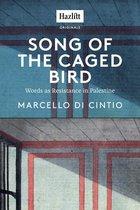 Boek cover Song of the Caged Bird van Marcello Di Cintio