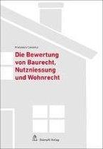 Bewertung von Baurecht, Nutzniessung und Wohnrecht