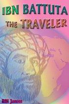 Ibn Battuta the Traveler