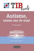 TIBtools  -   Autisme, samen aan de slag!