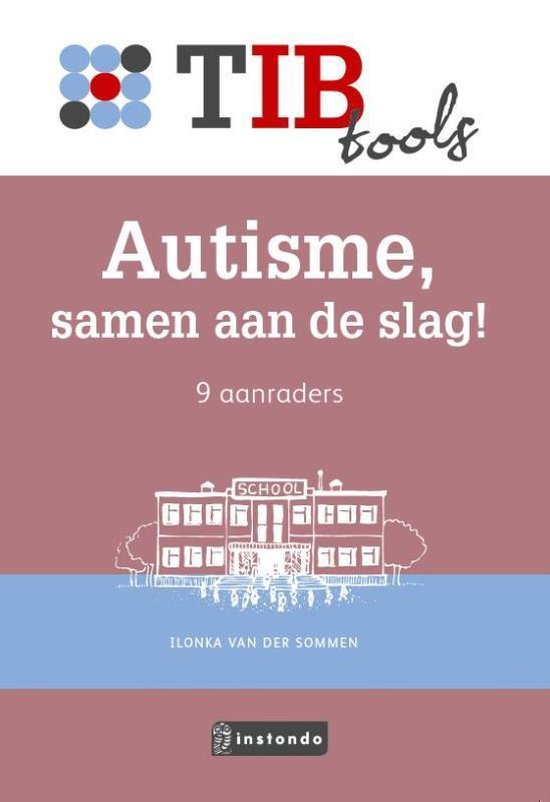 TIBtools - Autisme, samen aan de slag! - Ilonka van der Sommen |