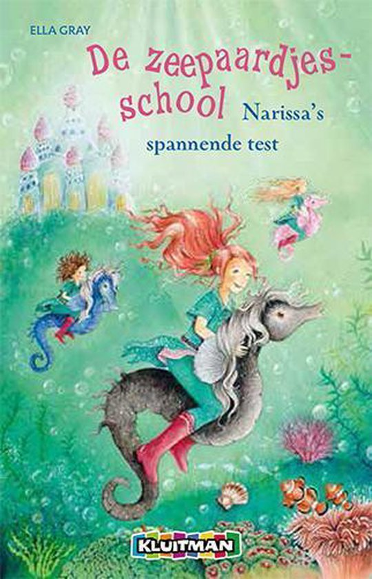 De Zeepaardjes-School - Narissa's spannende test - Ella Gray |