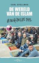 De wereld van de islam in begrijpelijke taal