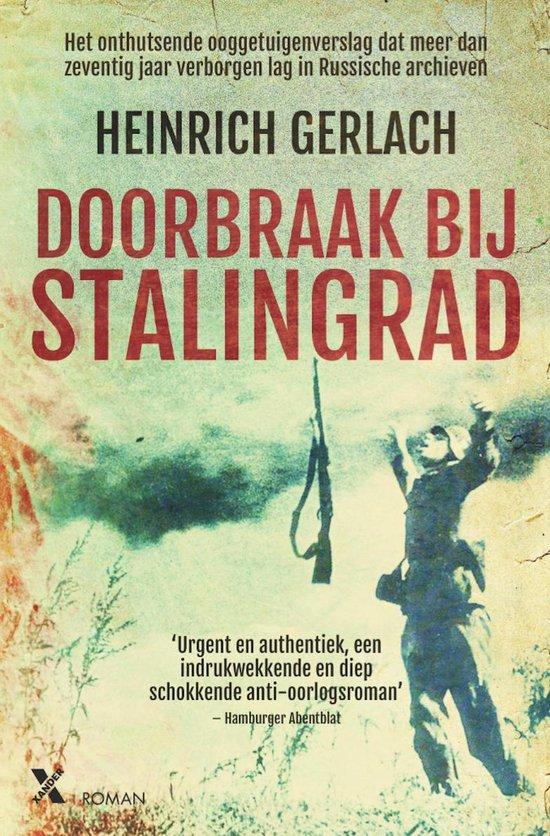 Doorbraak bij Stalingrad - Heinrich Gerlach |