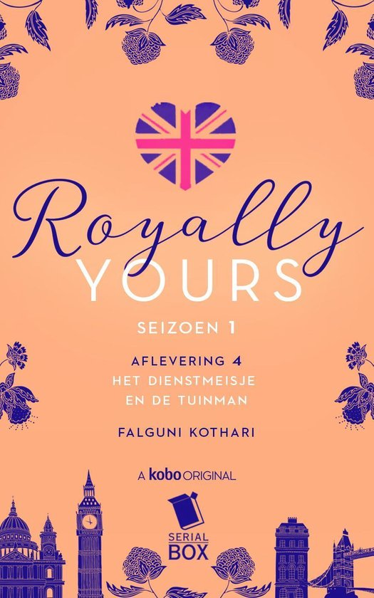Royally Yours 4 - Het dienstmeisje en de tuinman (Royally Yours Serie, Deel 4) - Falguni Kothari |