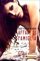 Afbeelding van Affari di Famiglia: Easy Italian Reader