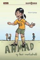 Superrr 4 -   Ahmad op het voetbalveld