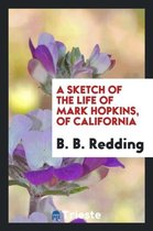 A Sketch of the Life of Mark Hopkins