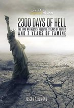 2300 Days of Hell