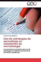 USO de Estrategias de Aprendizaje En Estudiantes de Microbiologia