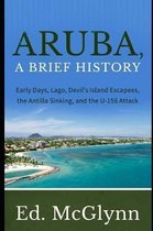 Aruba, A Brief History