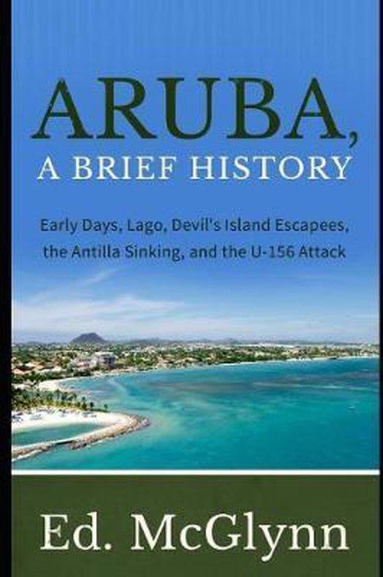 Aruba, A Brief History