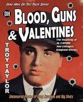Blood, Guns & Valentines