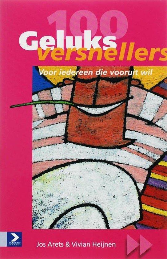 Cover van het boek '100 Geluksversnellers' van V. Heijnen en J. Arets