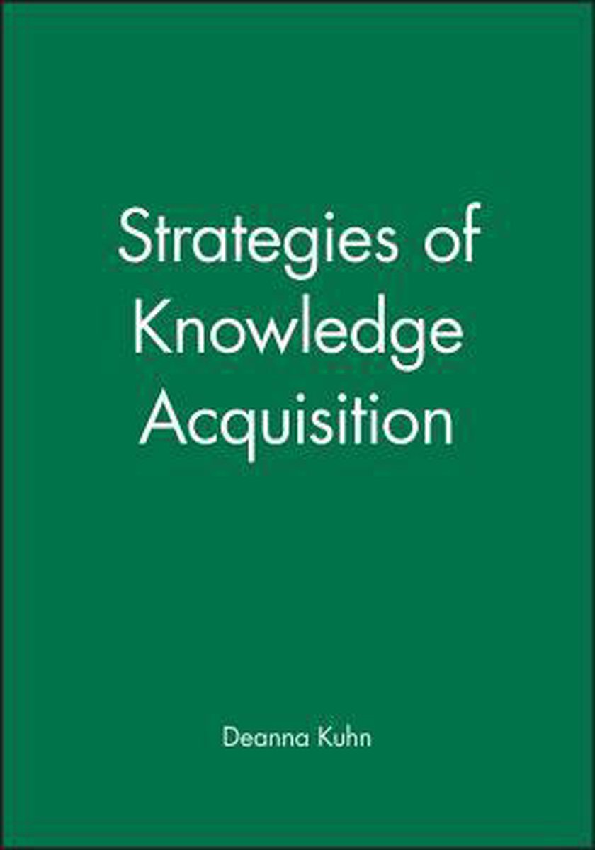 Strategies of Knowledge Acquisition