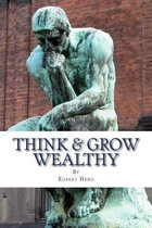 Think & Grow Wealthy