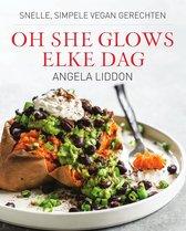 Boek cover Oh She Glows - Elke dag van Angela Liddon (Onbekend)