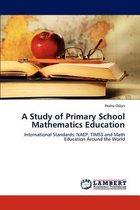 A Study of Primary School Mathematics Education