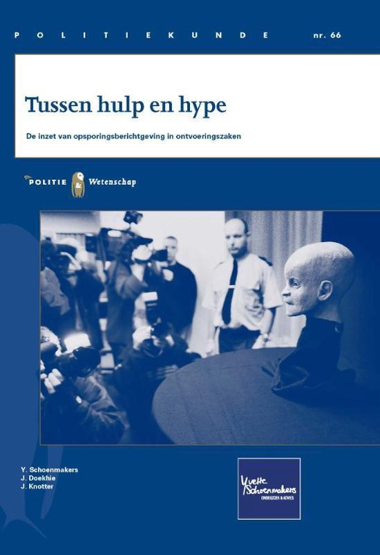Politie & wetenschap - Tussen hulp en hype - Y.M.M. Schoenmakers  