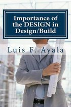 Importance of the Design in Design/Build