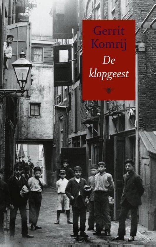 De klopgeest - Gerrit Komrij | Readingchampions.org.uk