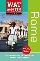Wat & Hoe Select - Rome