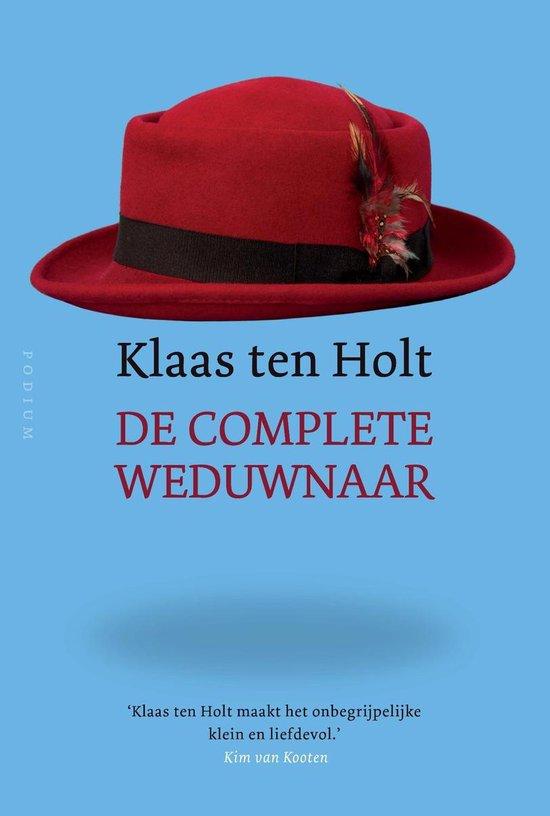 De complete weduwnaar - Klaas ten Holt | Fthsonline.com