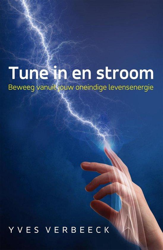 Tune in en stroom - Yves Verbeeck   Fthsonline.com