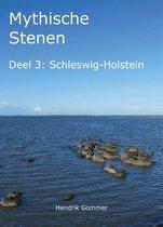 Mythische Stenen 3 - Schleswig-Holstein