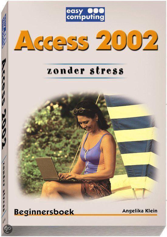 Cover van het boek 'Access 2002 zonder stress'