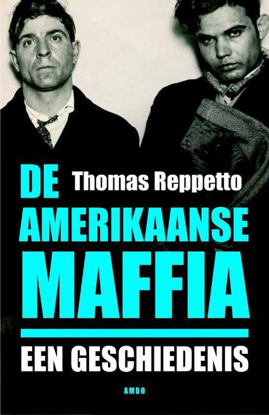 De Amerikaanse Maffia - Thomas Reppetto | Readingchampions.org.uk