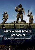 Boek cover Afghanistan at War: From the 18th-Century Durrani Dynasty to the 21st Century van Tom Lansford