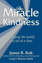 The Miracle of Kindness