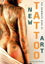 Boek cover The Mammoth Book of New Tattoo Art van Lal Hardy