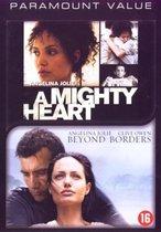 Mighty Heart / Beyond Border (D)