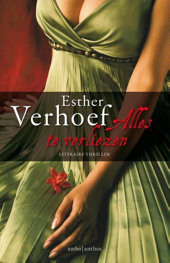 Alles te verliezen - Esther Verhoef pdf epub