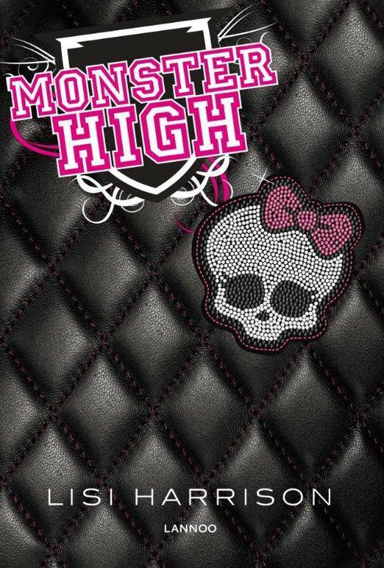 Monster High 1 - Monster High - Lisi Harrison |
